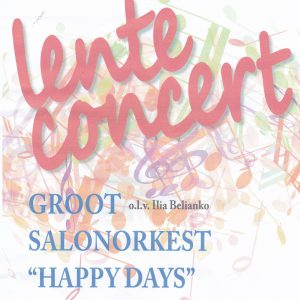 lenteconcert groot salonorkest Happy Days @ Kulturhus Vorden